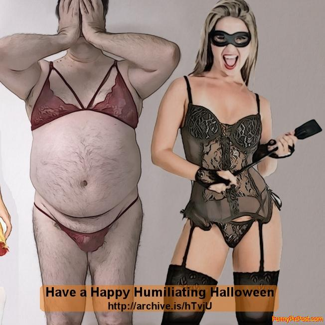 Happy a Happy Humiliating Halloween